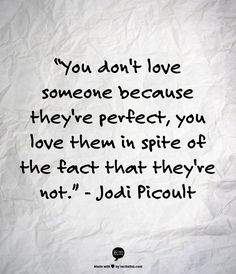 Quotes About #Love by Jodi Picoult | Article: Dear Young Couple