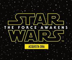 Star Wars - The Force Awakens. Acquista Ora