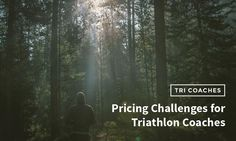 Pricing Challenges for Triathlon Coaches