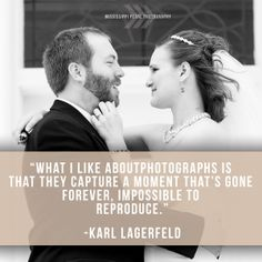 #photography quotes #lagerfeld #photography #love #sotrue
