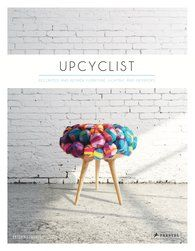 DVELAS in Reclaimed and Remade Furniture, Lighting and Interiors book by Upcyclist