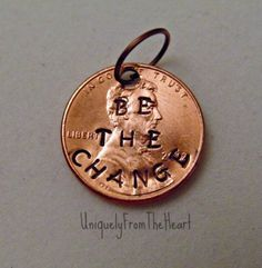Be-The-Change-Penny-Pendant-Metal-Stamped-Inspirational-Jewelry-Custom
