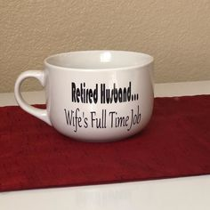 Items Similar To Retired Husband Mug Retirement Gift Party Custom Coffee Funny Quote For Boss A Friend Birthday