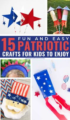 15 Easy DIY Patriotic Crafts  For Kids To Make And Enjoy  #kidscraft #kidscrafts #kidsactivities #patrioticcrafts #veteransday #4thofjuly