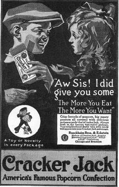 The cracker jack box used to have really great toys in it.little metal cars with wheels that turned.now I don't think they put anything in there. Vintage Ephemera, Vintage Ads, Vintage Food, Retro Advertising, Vintage Advertisements, Penny Candy, Candy Popcorn, Cracker Jacks, Salty Snacks