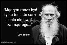 Mądrym może być  tylko ten, kto sam siebie... #Tołstoj-Lew,  #Mądrość-i-wiedza