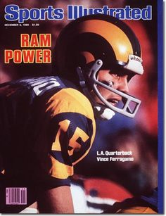 On the SI Cover: Vince Ferragamo, Football, Los Angeles Rams Football Memes, Football Team, Sports Magazine Covers, Ram Sport, Si Cover, Sports Illustrated Covers, St Louis Rams, La Rams, Football Conference