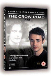 The Crow Road Loved the book and the tv series