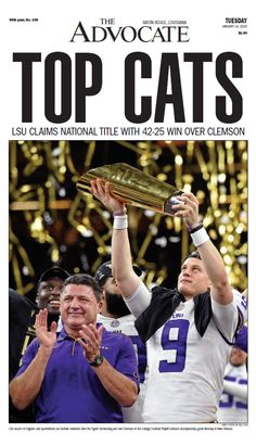 TOP CATS Front page of the newspaper's main section announcing LSU wins against Clemson, for the National Championship title January Choose your markets newspaper header when selecting the poster you want. Lsu Tigers Football, Saints Football, Clemson, College Football, Auburn Tigers, Louisiana State University, Auburn University, Death Valley Lsu, Lsu Gear