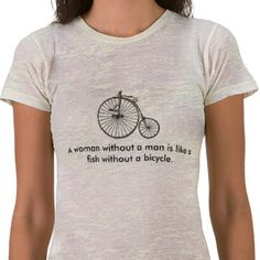 a woman without a man is like a fish without | Grit in the Gears: Fish/Bicycle: Results still coming in.