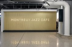 Montreux Jazz Cafe by Schaffter Sahli Storefront Signage, Retail Signage, Wayfinding Signage, Signage Design, Typography Images, Typography Inspiration, Environmental Graphic Design, Environmental Graphics, Montreux Jazz Festival
