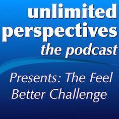 Feel Better Challenge Archives - http://unlimitedperspectives.com/fbc-archive/