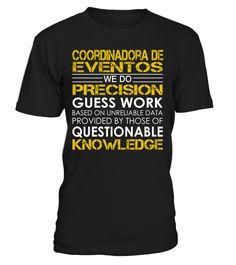 Coordinadora de Eventos - We Do Precision Guess Work