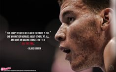 Blake griffin has a great saying