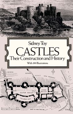 Castles by Sidney Toy  Concise, scholarly survey traces castle development from ancient roots in the Levant, through Roman times and the Middle Ages. Nearly 200 photographs and drawings illustrate moats, keeps, baileys, and many other features. Covers Caernarvon Castle and Dover castle, Hadrian's Wall, the Tower of London, and dozens more. 199 black-and-white illustrations. Preface. Index. Footnotes.