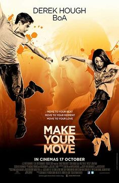 New Movie for Watch or Download on http://kingdoms.pw/ Make Your Move < #2013 #BoA #DerekHough #WillYunLee>
