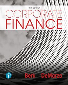 name:Test bank for Corporate Finance Edition by Jonathan Berk Edition author:Jonathan Berk, Peter DeMarzo type:Test bank format:word/zip All chapter include Accounting And Finance, Financial Institutions, Ebook Pdf, Personal Finance, Physics, Manual, Author, Reading, Words