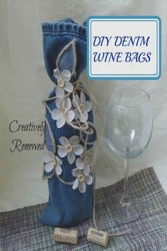 DIY denim wine bags ~ this is a great way to upcycle old jeans!