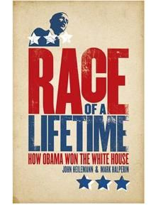 Race of a Lifetime - How Obama won the White House