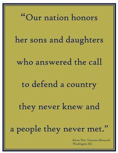 Quote from Korean War Veteran's Memorial in DC on the Memorial Day display.