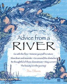 Advice from a River-Ilan Shamir- see website and store at: http://www.yourtruenature.com/