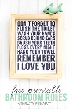 """Remember I Love You"" Free Bathroom Art to remind your kids about the really important things. Would look great hanging on my bathroom wall!"