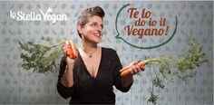 """Esce """"Te lo do io il Vegano"""", ricette vegetali che vi sapranno stupire!"""