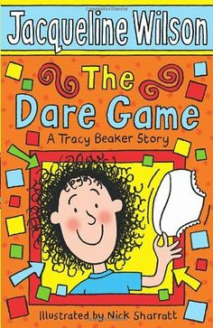 The Dare Game (Tracy Beaker) by Jacqueline Wilson, http://www.amazon.co.uk/dp/0440867584/ref=cm_sw_r_pi_dp_k4Spsb1PGKFB4
