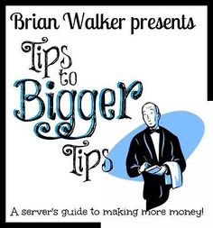 awesome Tips to Bigger Tips A server's guide to making more money - For Sale