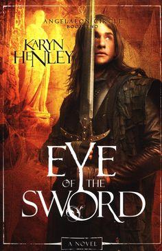 Eye of the Sword by Karyn Henley