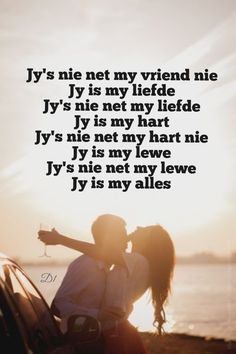 Jy's nie net my vriend nie Jy is my liefde Jy's nie net my liefde Jy is my hart Jy's nie net my hart nie Jy is my lewe Jy's nie net my lewe Jy is my alles Love Yourself Quotes, Love Quotes, Inspirational Quotes, Marriage Relationship, Relationships, Wisdom Quotes, Qoutes, Afrikaanse Quotes, Love My Husband