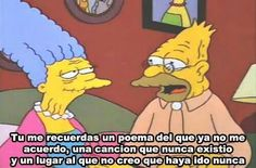 """Remember that anyone can be romantic, even the elderly. 27 Things """"The Simpsons"""" Taught Us About Love Simpsons Frases, Simpsons Quotes, The Simpsons, Mean Humor, Great Tv Shows, New Memes, Relationship Memes, Jokes Quotes, Work Humor"""
