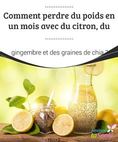 Lose weight with lemon, ginger and chia seeds - With ginger and chia seeds . - Lose weight with lemon, ginger and chia seeds Ginger and chia seeds in one month ta - Sumo Natural, Healthy Life, Healthy Living, Health And Wellness, Health Fitness, Nutrition, Juice Cleanse, Detox Tea, Meal Planning