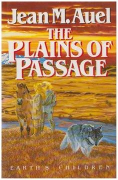 The Plains of Passage (Earth's Children, #4) (1990)