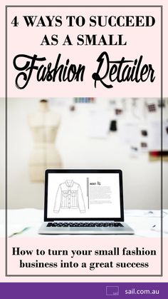 4 Ways to Succeed as a Small Fashion Retailer (Tips to Run a Successful Fashion Business) Business Advice, Make Money Blogging, Startups, Business Fashion, Sailing, Entrepreneur, Place Card Holders, Success, Australia