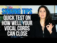 Freya\'s Singing Tips: Quick Test - How Well Do Your Vocal Cords Close? #singingtips