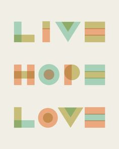 Live Hope Love Typography Print in Mint Tones by 3279Press on Etsy, $20.00