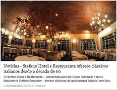 #fabulososnamidia #gastronomiaitaliana #gastronomiasãoroque Stefano Hotel e Restaurante - Guia Comer Bem. Julho de 2016.