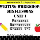 """Thank you for considering my """"Common Core Writing Workshop: Mini-Lessons: Unit 1-Personal Narratives"""