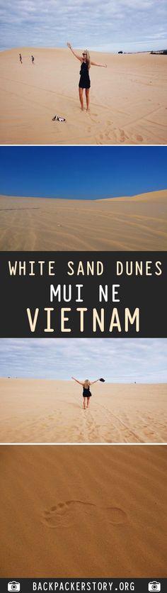 The White Sand Dunes in Mui Ne, Vietnam: Complete Guide