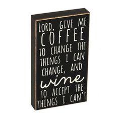 Give Me Coffee & Wine Wooden Sign | Kirklands