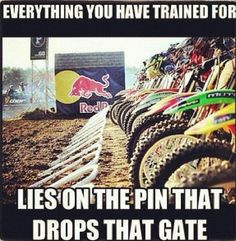 Everything you have trained for lies on the pin that drops that gate