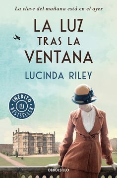 Buy La luz tras la ventana by Lucinda Riley and Read this Book on Kobo's Free Apps. Discover Kobo's Vast Collection of Ebooks and Audiobooks Today - Over 4 Million Titles! I Love Books, Great Books, New Books, Books To Read, This Book, Best Seller Libros, Books For Moms, The Book Thief, World Of Books