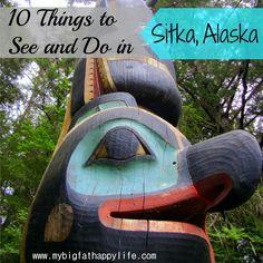 10 Things To Do in Sitka, Alaska | mybigfathappylife.com