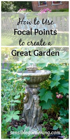 How to use FocalPoints to Create a Great Garden with Sensible Gardening