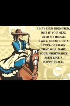 funny! True for others as i sadly do not own or ride a horse, but it is true for my best friends family and cats