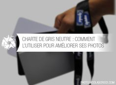 Une charte de gris neutre est un accessoire que vous devez absolument posséder si vous voulez obtenir une balance des blancs correcte sur vos photos.  Son utilisation est très facile, quel que soit votre niveau. L'investissement …