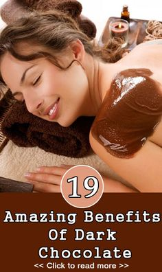 19 Amazing Benefits Of Dark Chocolate. Oh darn, guess I will just have to eat more dark chocolate...... LOL