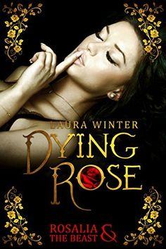 """Über Kindle empfohlen. Beschreibung: Dying Rose Rosalia & The Beast Rosalias Vater bleibt keine andere Wahl. Um seine Schulden zu bezahlen, bietet er seine jüngste Tochter dem Millionär, Vincent Rennes, als Opfer an. """"Biete mir etwas an, das nur du mir gebe..."""