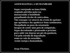JORGE FLORIANO: ASSIM RASTEJA A HUMANIDADE